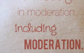 moderation quote