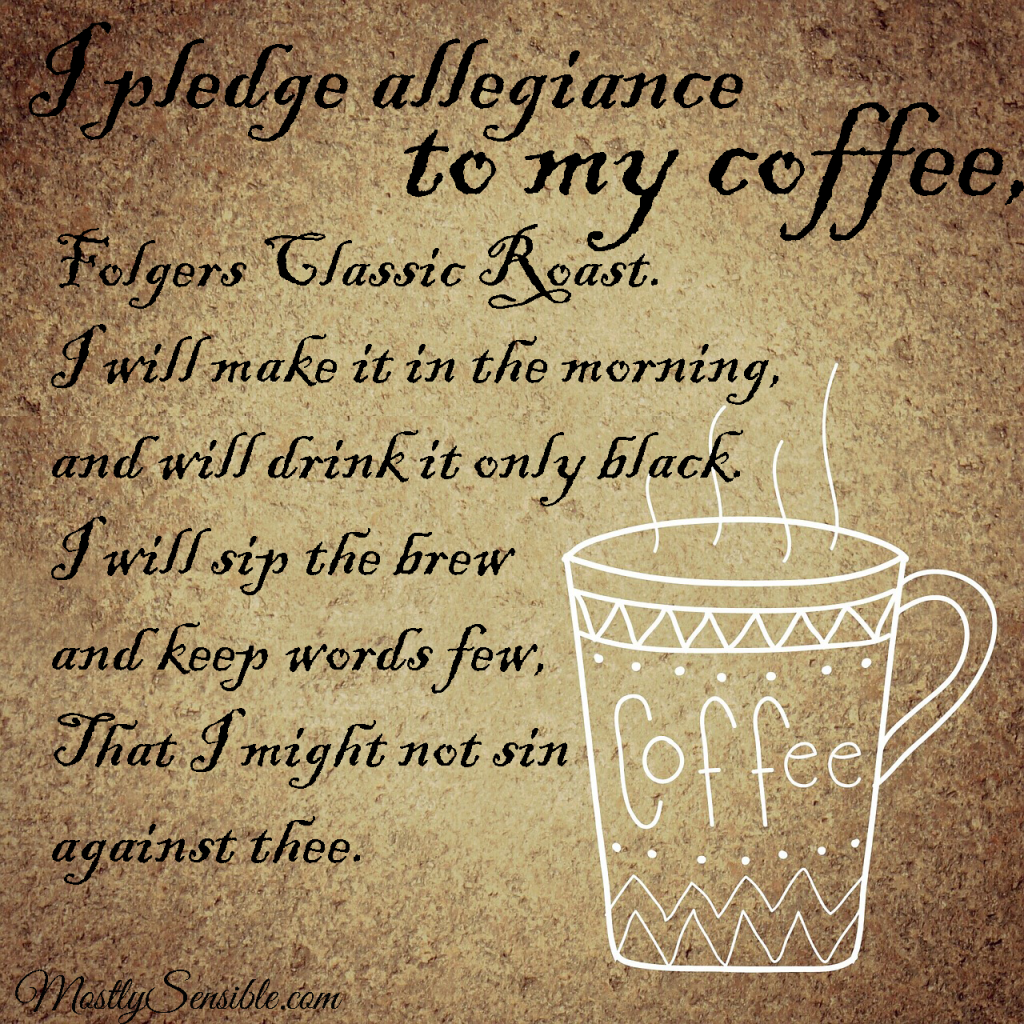 Pledge Allegiance to the Coffee