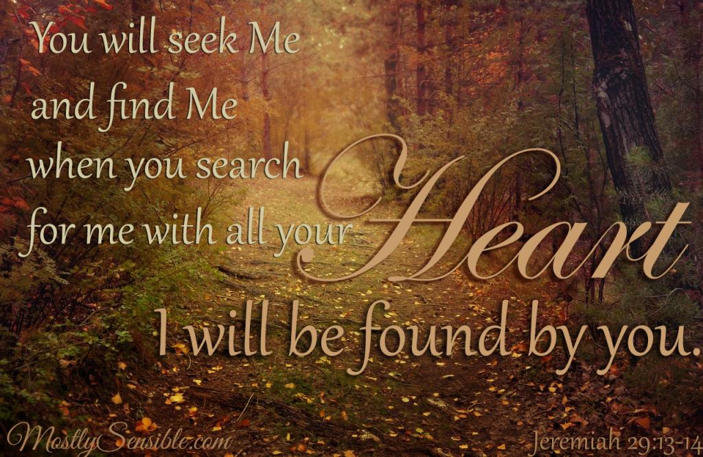 Jeremiah 29.13-14