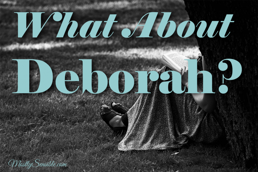What About Deborah